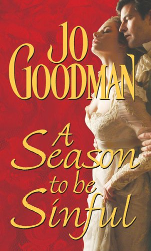 A Season to Be Sinful by Jo Goodman