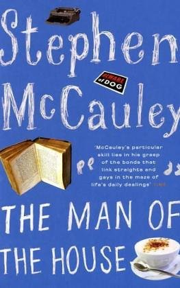 Man Of The House by Stephen McCauley