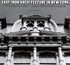 Cast-Iron Architecture in New York: A Photographic Survey