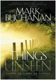 Things Unseen: Living in Light of Forever