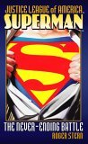 Justice League of America: Superman, The Never-Ending Battle