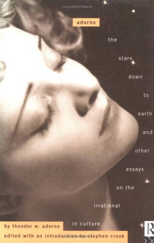 The Stars Down to Earth and Other Essays on the Irrational in Culture (Routledge Classics)