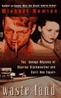 Waste Land: The Savage Odyssey of Charles Starkweather and Caril Ann Fugate