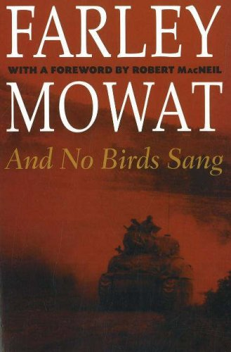 And No Birds Sang by Farley Mowat