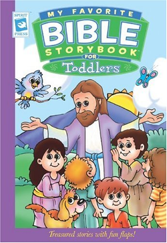 My Favorite Bible Storybook for Toddlers (My Favorite Bible Storybook)