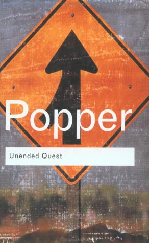 Unended Quest by Karl R. Popper