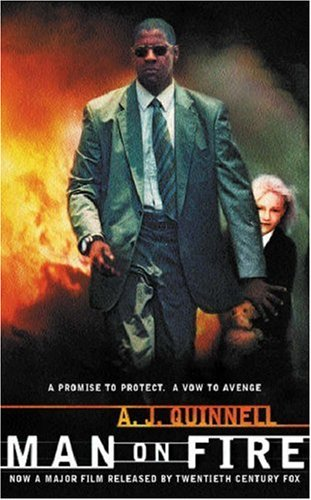 Man On Fire by A.J. Quinnell