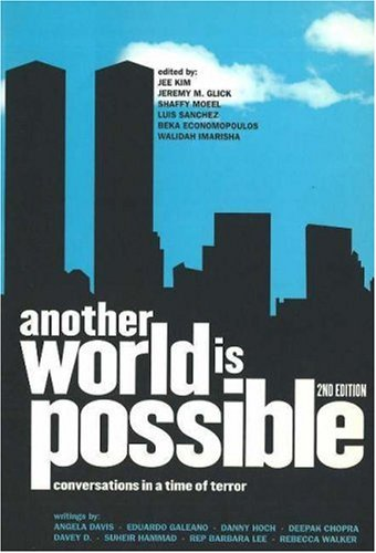 Another World Is Possible by Jee Kim