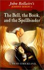 The Bell, the Book, and the Spellbinder (Johnny Dixon, #11)