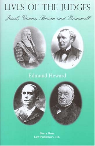 Lives of the Judges - Jessel, Cairns, Bowen and Bramwell