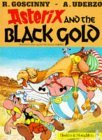 Asterix and the Black Gold (Asterix (Orion Paperback))