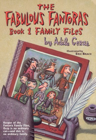 The Family Files by Adèle Geras