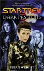 Dark Passions: Book 1 of 2 (Star Trek)