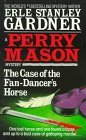 The Case of the Fan-Dancer's Horse (Perry Mason)