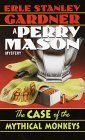 The Case of the Mythical Monkeys (Perry Mason Mystery)