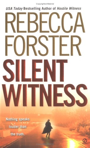 Silent Witness by Rebecca Forster