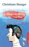 A Sheep Falls Out of the Tree: How Anyone Can Develop a Fantastic Memory