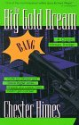 The Big Gold Dream (Harlem Cycle, #4)