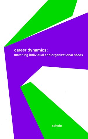 Career Dynamics by Edgar H. Schein