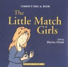 The Little Match Girls [With Book]