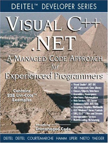 Visual C ++ .Net: A Managed Code Approach for Experienced Programmers