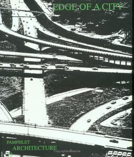Pamphlet Architecture 13: Edge of a City