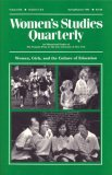 Women's Studies Quarterly (91:1 2): Women, Girls And The Culture Of Education (V. 19, No. 1 & 2)
