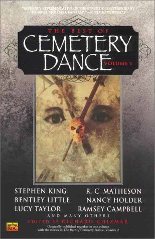 The Best of Cemetery Dance, Volume 1 by Richard Chizmar