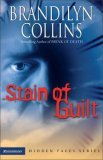 Stain of Guilt (Hidden Faces Series, #2)