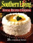Southern Living Annual Recipes Cookbook: 20th Anniversary Edition