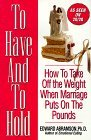 To Have And To Hold: How to Take Off the Weight When Marriage Puts on the Pounds