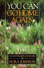 You Can Go Home Again: An Intimate Journey