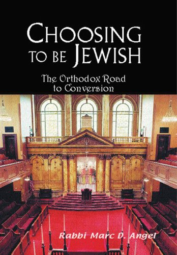 Choosing to Be Jewish by Marc D. Angel