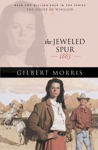 The Jeweled Spur by Gilbert Morris