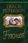 Framed by Tracie Peterson