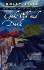 Gods Old and Dark (The World Gates, #3)