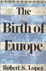 The Birth of Europe