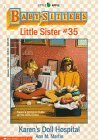 Karen's Doll Hospital (Baby-Sitters Little Sister, #35)
