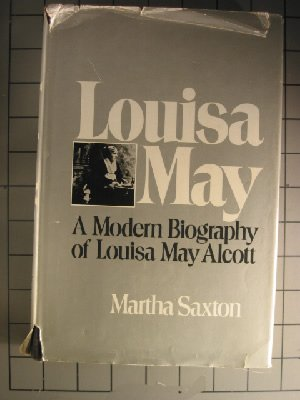 Louisa May by Martha Saxton