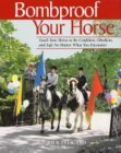 Bombproof Your Horse by Rick Pelicano