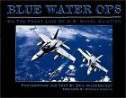 Blue Waters Ops: On the Front Line of U.S. Naval Aviation