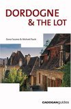 Dordogne & the Lot (Cadogan Guides)