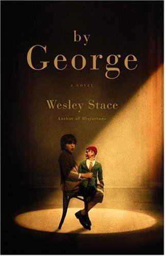 By George by Wesley Stace