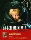 La Femme Nikita X-Posed: The Unauthorized Biography of Peta Wilson and Her On-Screen Character