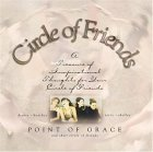 Circle of Friends: A Treasure of Inspirational Thoughts for Your Circle of Friends [With Circle of Friends CD Single]