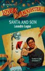 Santa And Son (Xmas) (Harlequin Love & Laughter, No 10)
