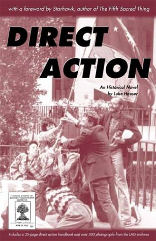 Direct Action: An Historical Novel