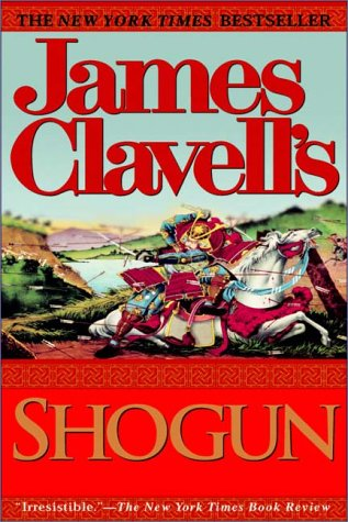 Shogun    Part 1 Of 3 by James Clavell