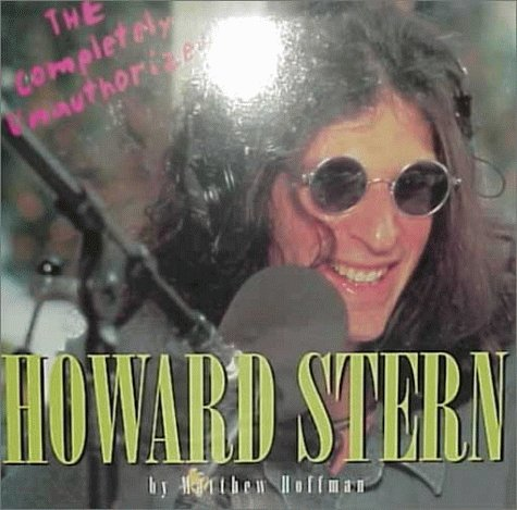 The Completely Unauthorized Howard Stern