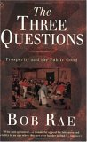 The Three Questions: Prosperity And The Public Good